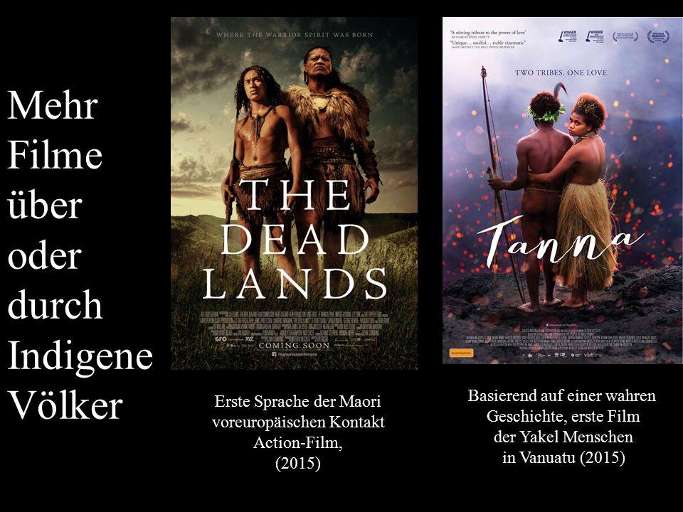 Mehr Filme über oder durch Indigene Völker