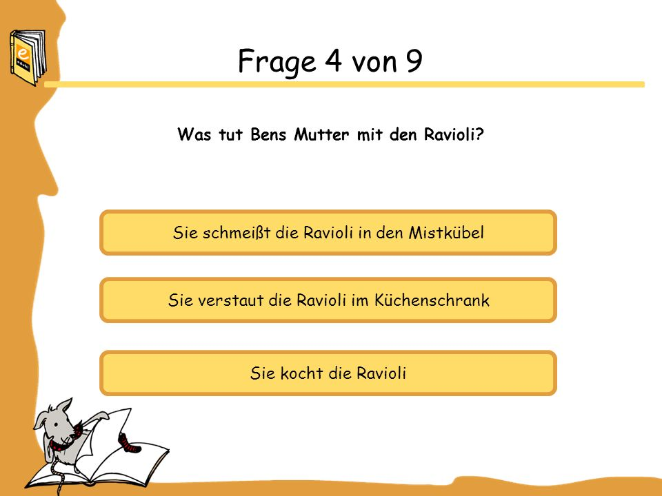 Was tut Bens Mutter mit den Ravioli