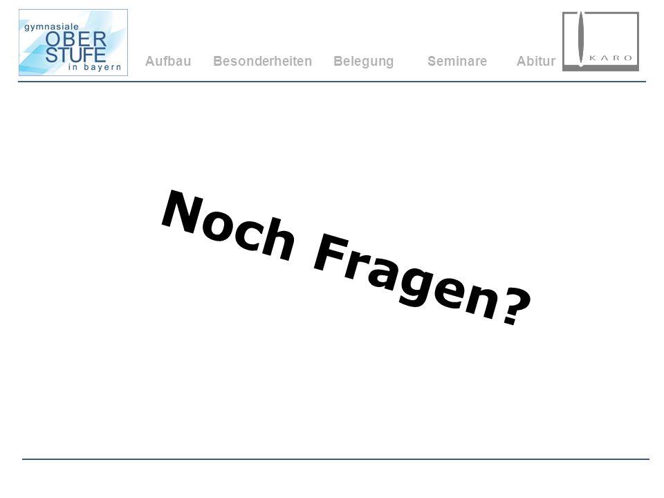 Aufbau Besonderheiten Belegung Seminare Abitur Noch Fragen 38
