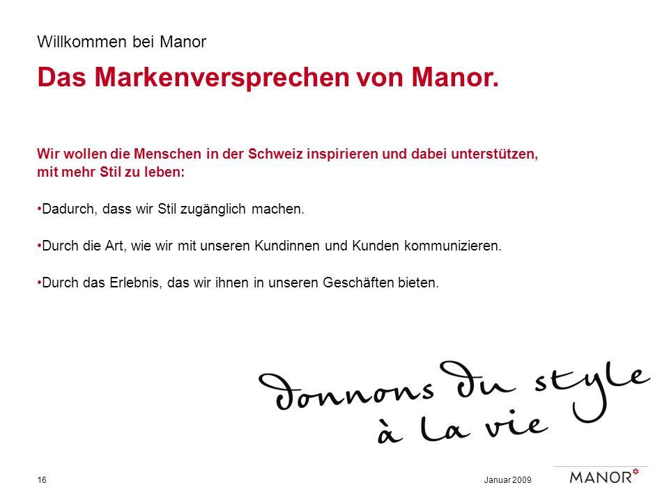 Das Markenversprechen von Manor.