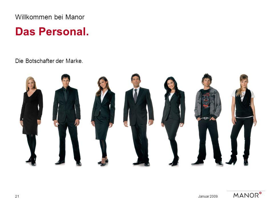 Das Personal. Willkommen bei Manor Die Botschafter der Marke.