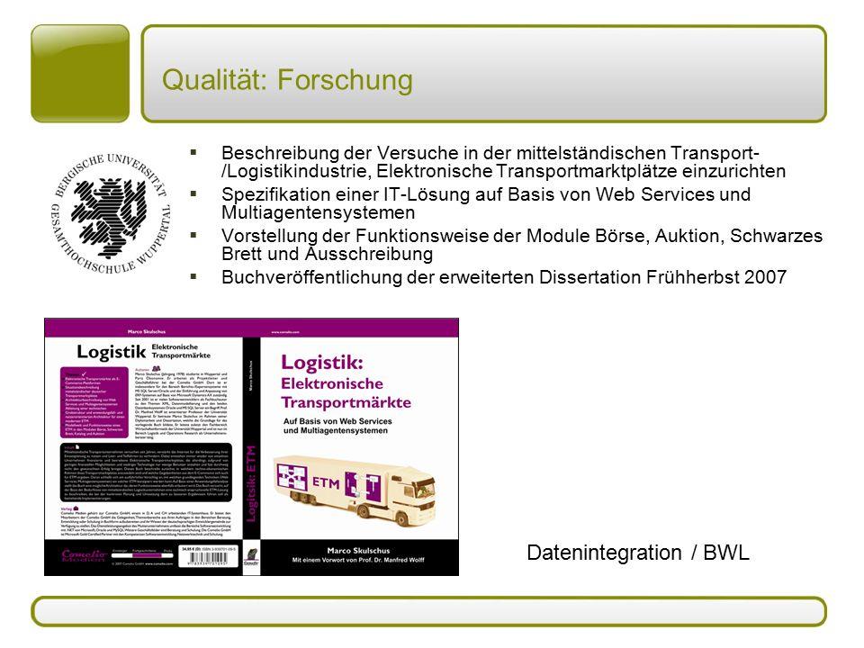 Qualität: Forschung Datenintegration / BWL