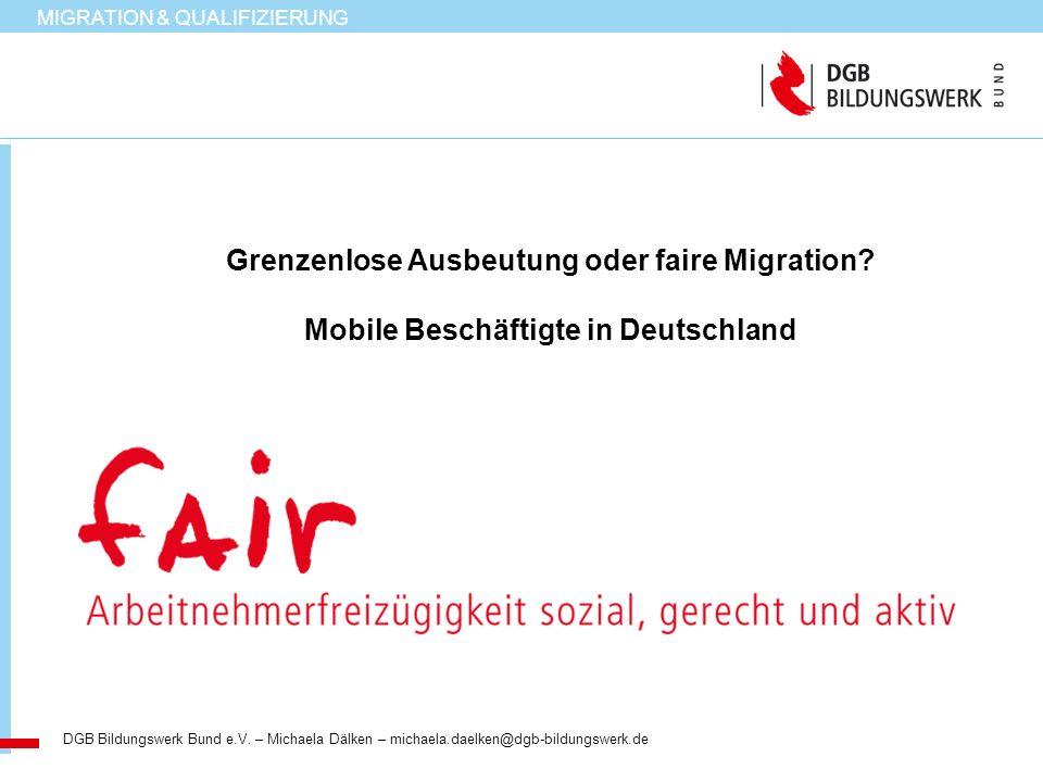 Grenzenlose Ausbeutung oder faire Migration