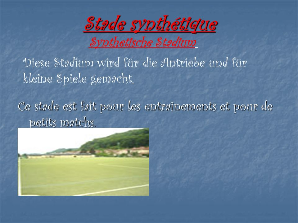 Stade synthétique Synthetische Stadium