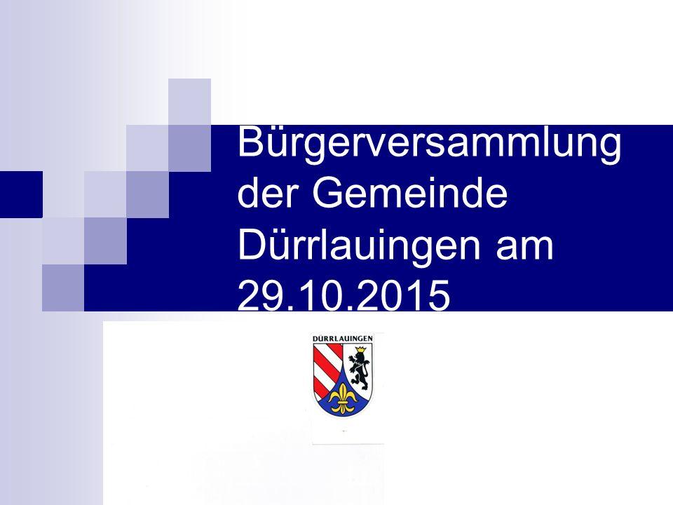 Bürgerversammlung der Gemeinde Dürrlauingen am 29.10.2015