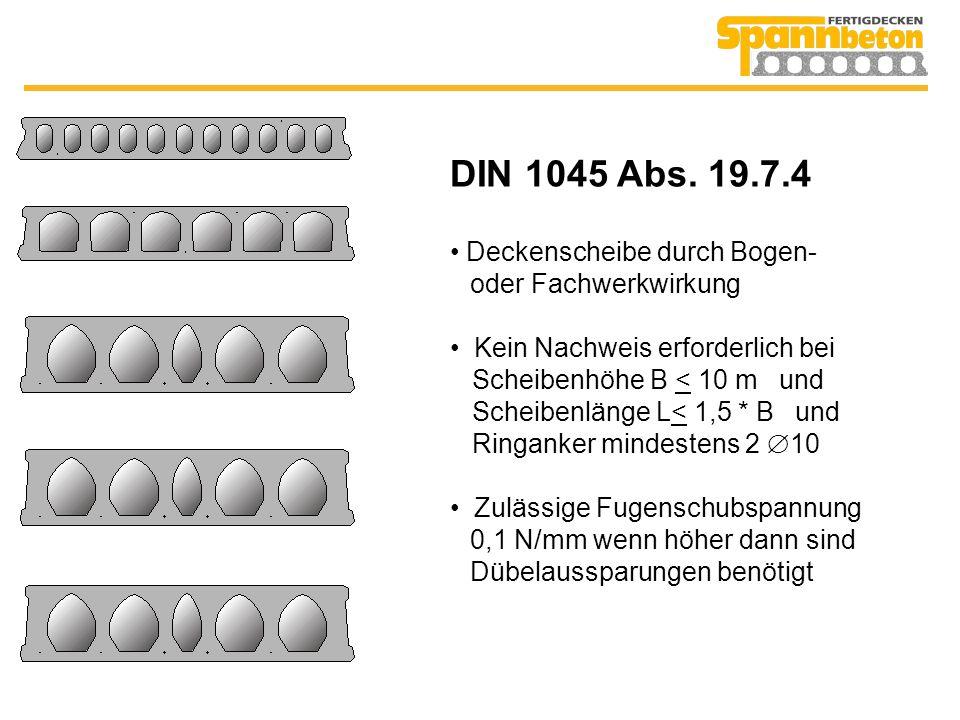 DIN 1045 Abs. 19.7.4 Deckenscheibe durch Bogen- oder Fachwerkwirkung