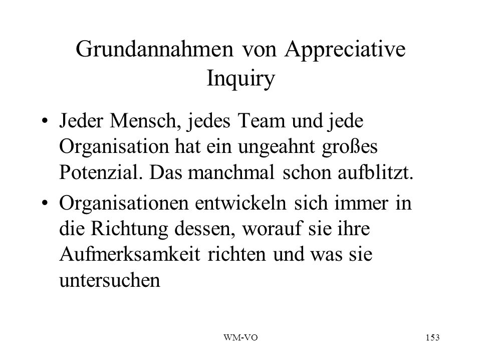 Grundannahmen von Appreciative Inquiry