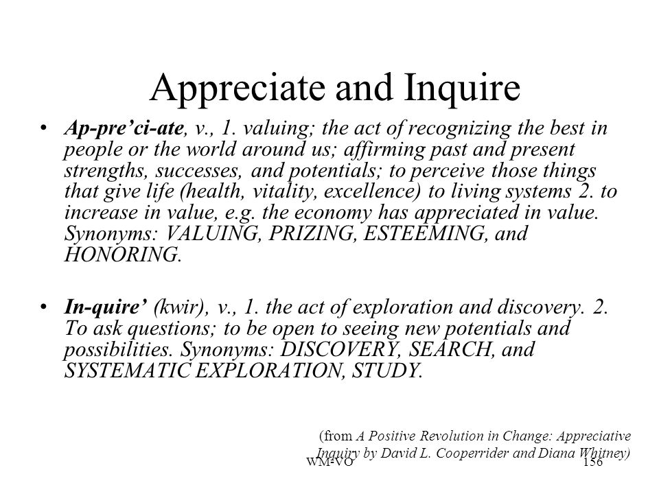 Appreciate and Inquire