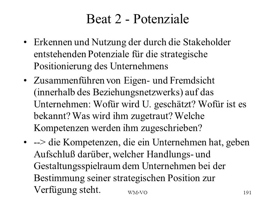 Beat 2 - Potenziale Erkennen und Nutzung der durch die Stakeholder entstehenden Potenziale für die strategische Positionierung des Unternehmens.