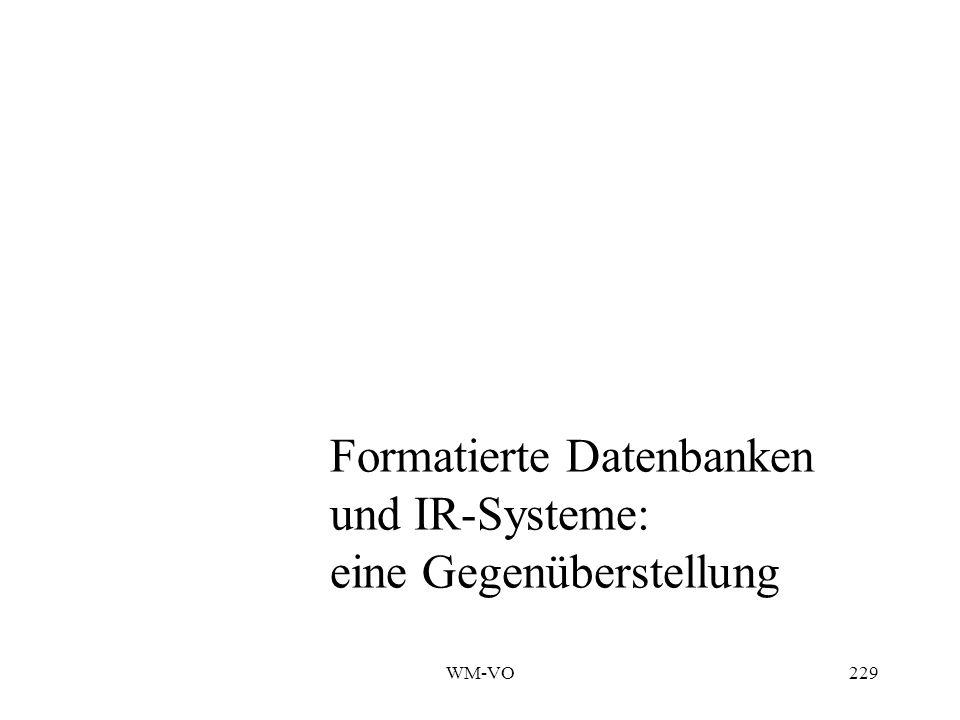 Formatierte Datenbanken und IR-Systeme: eine Gegenüberstellung