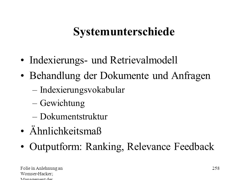 Systemunterschiede Indexierungs- und Retrievalmodell