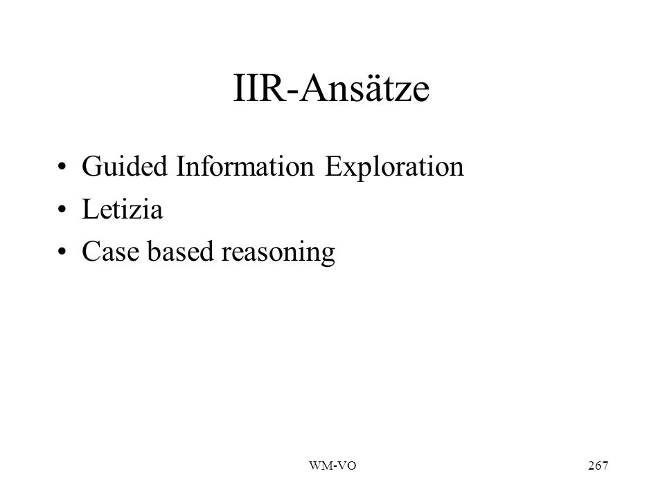 IIR-Ansätze Guided Information Exploration Letizia