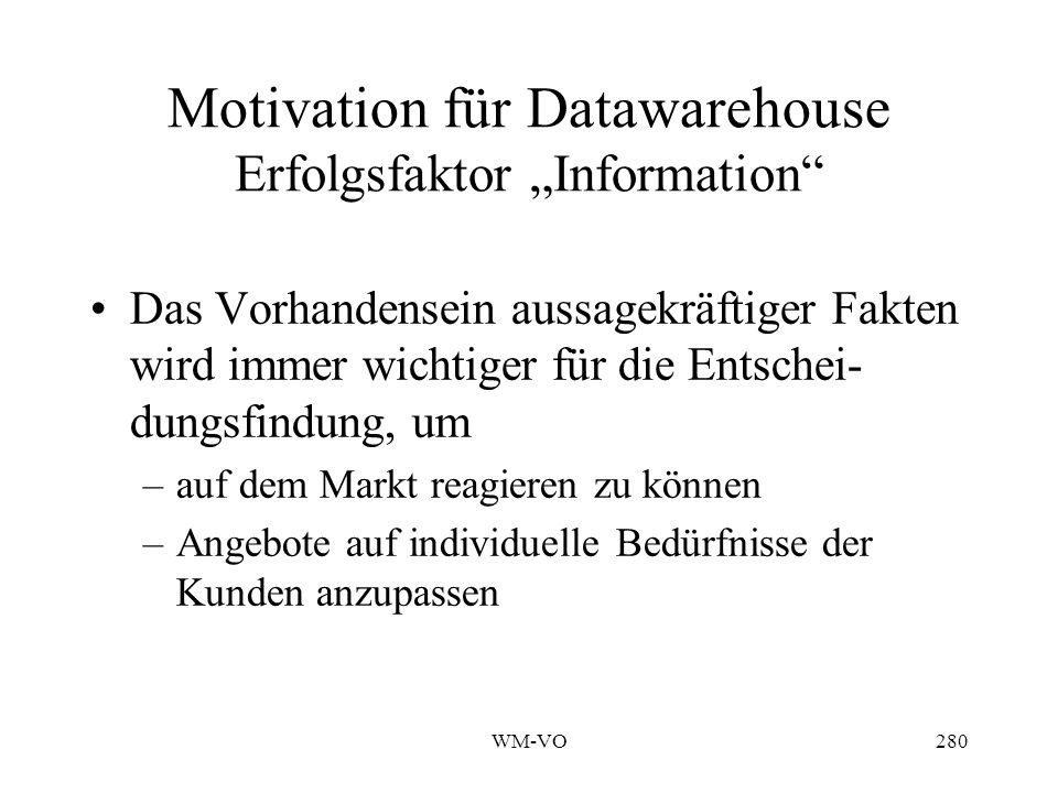 """Motivation für Datawarehouse Erfolgsfaktor """"Information"""