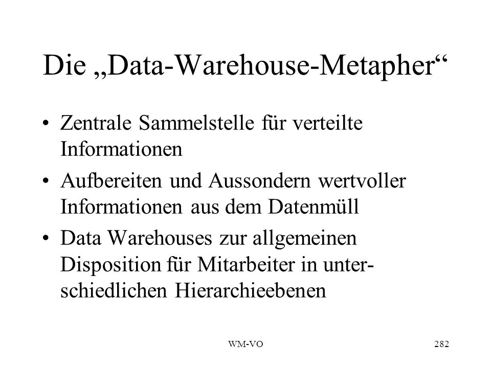 "Die ""Data-Warehouse-Metapher"