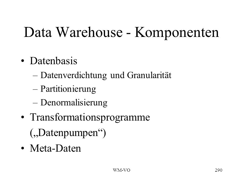 Data Warehouse - Komponenten