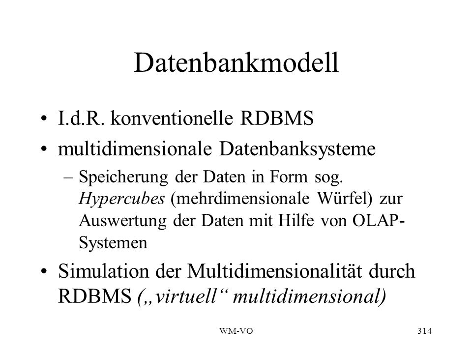 Datenbankmodell I.d.R. konventionelle RDBMS