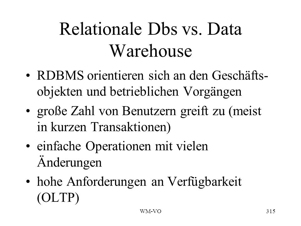 Relationale Dbs vs. Data Warehouse