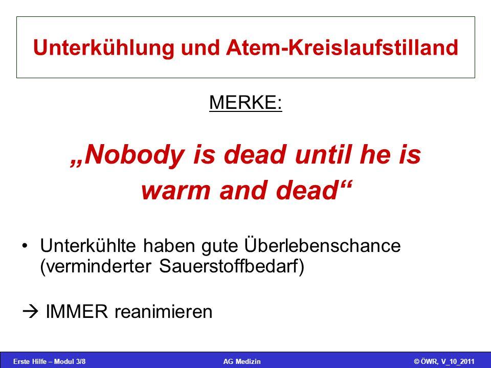 Unterkühlung und Atem-Kreislaufstilland