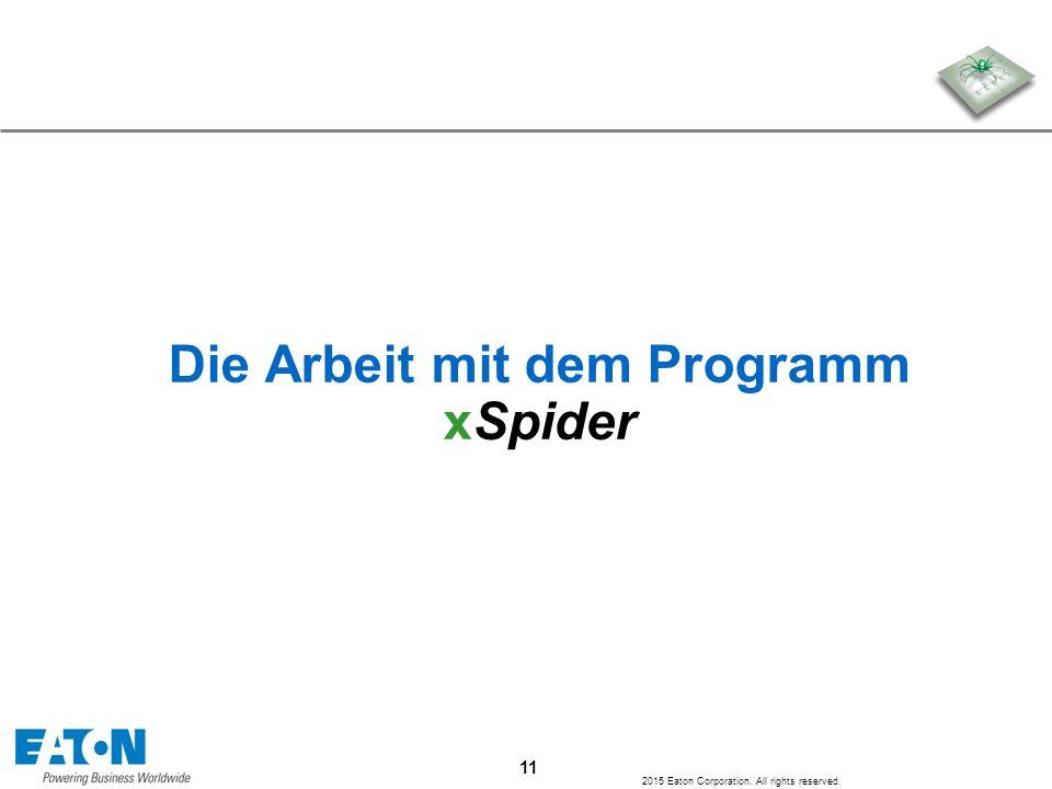 Die Arbeit mit dem Programm xSpider