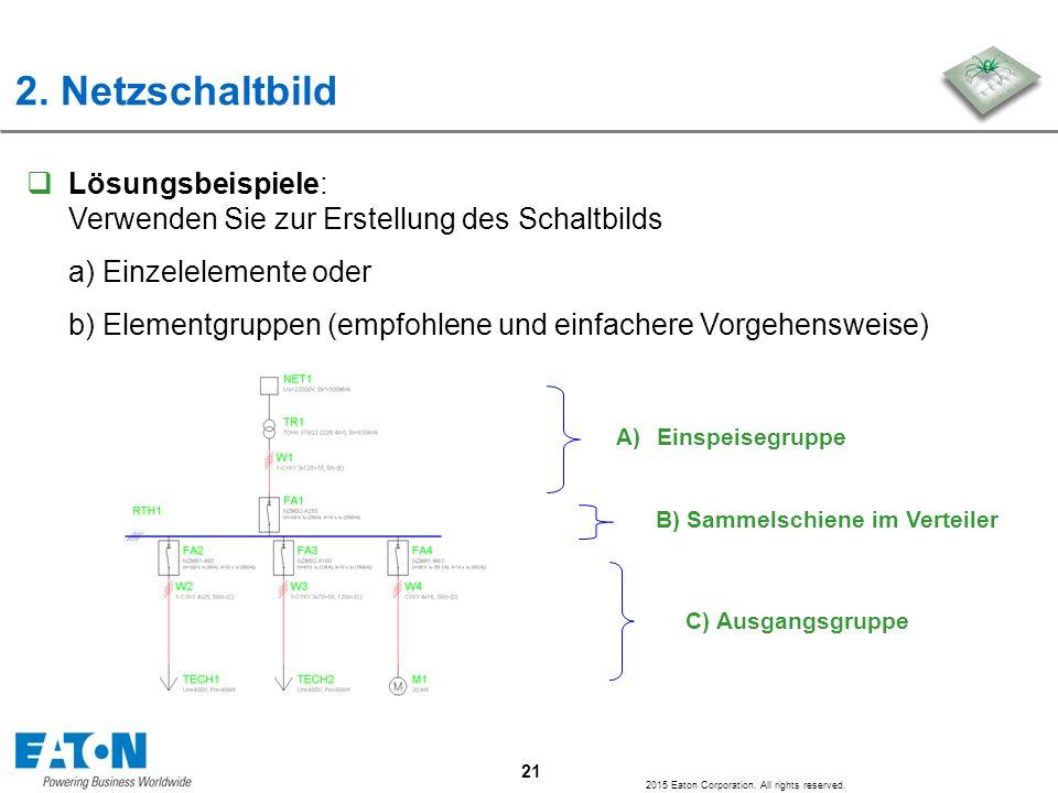 2. Netzschaltbild Lösungsbeispiele: Verwenden Sie zur Erstellung des Schaltbilds. a) Einzelelemente oder.