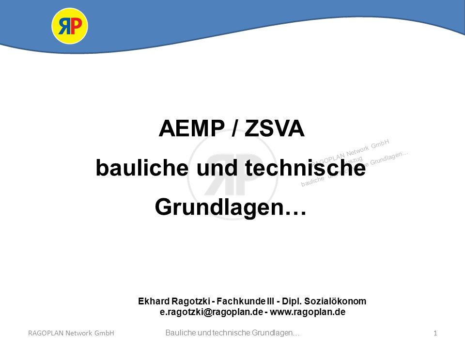 AEMP / ZSVA bauliche und technische Grundlagen…