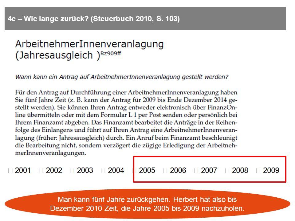 4e – Wie lange zurück (Steuerbuch 2010, S. 103)