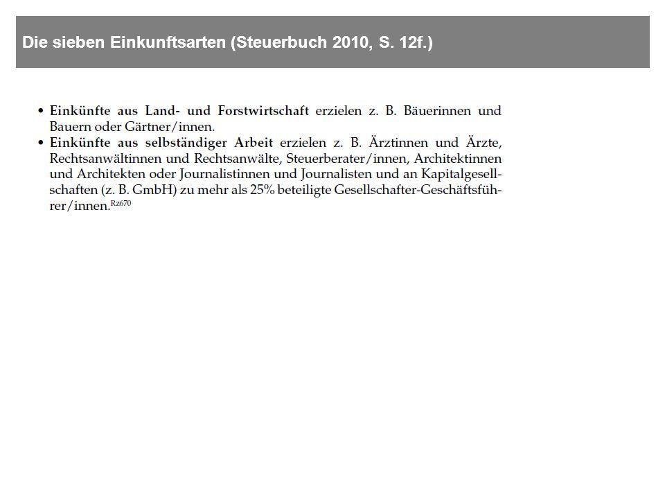 Die sieben Einkunftsarten (Steuerbuch 2010, S. 12f.)