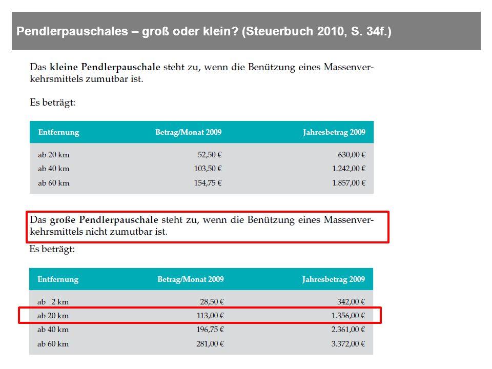 Pendlerpauschales – groß oder klein (Steuerbuch 2010, S. 34f.)
