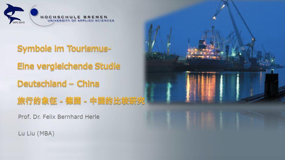 Eine vergleichende Studie Deutschland – China 旅行的象征-德国-中国的比较研究