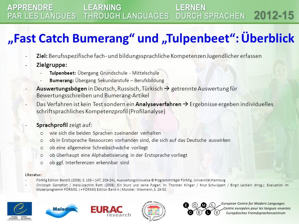 """""""Fast Catch Bumerang und """"Tulpenbeet : Überblick"""