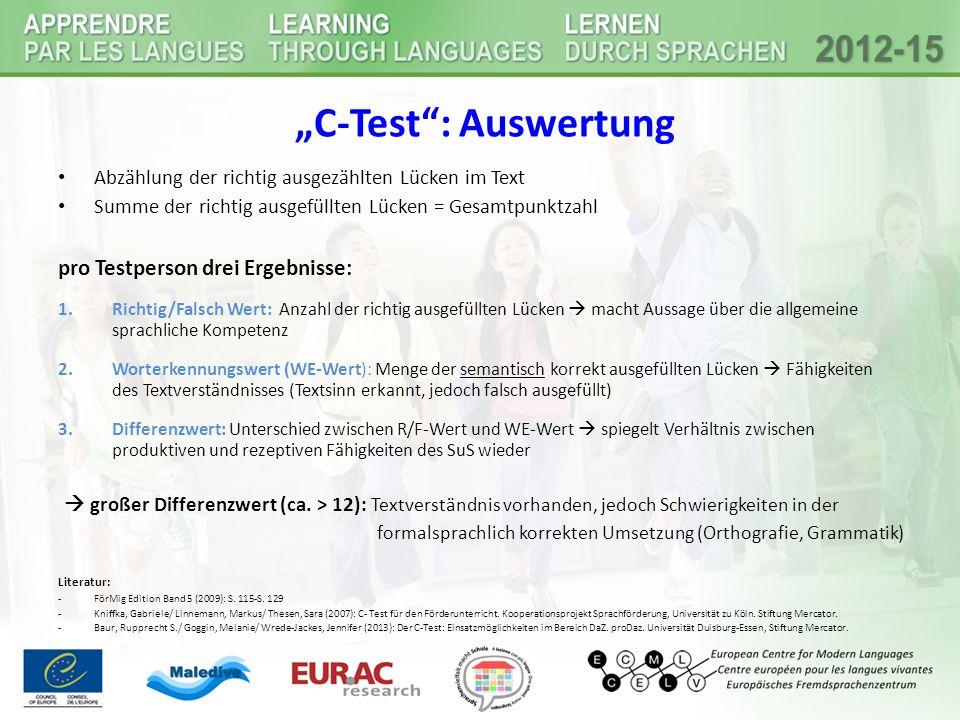 """""""C-Test : Auswertung pro Testperson drei Ergebnisse:"""