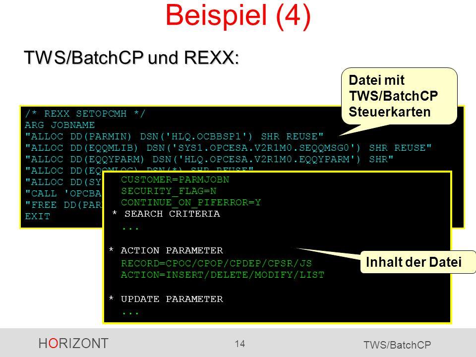 Beispiel (4) TWS/BatchCP und REXX: Datei mit TWS/BatchCP Steuerkarten