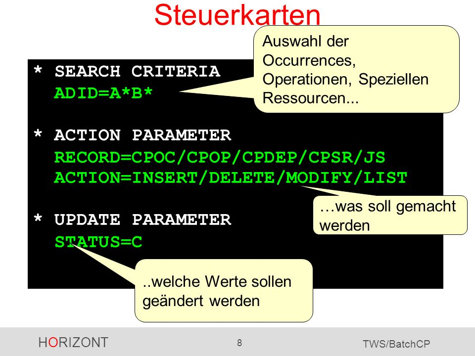 Steuerkarten * SEARCH CRITERIA ADID=A*B* * ACTION PARAMETER