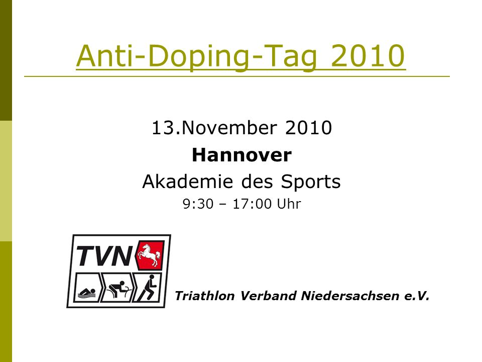 anti doping tag november 2010 hannover akademie des sports. Black Bedroom Furniture Sets. Home Design Ideas