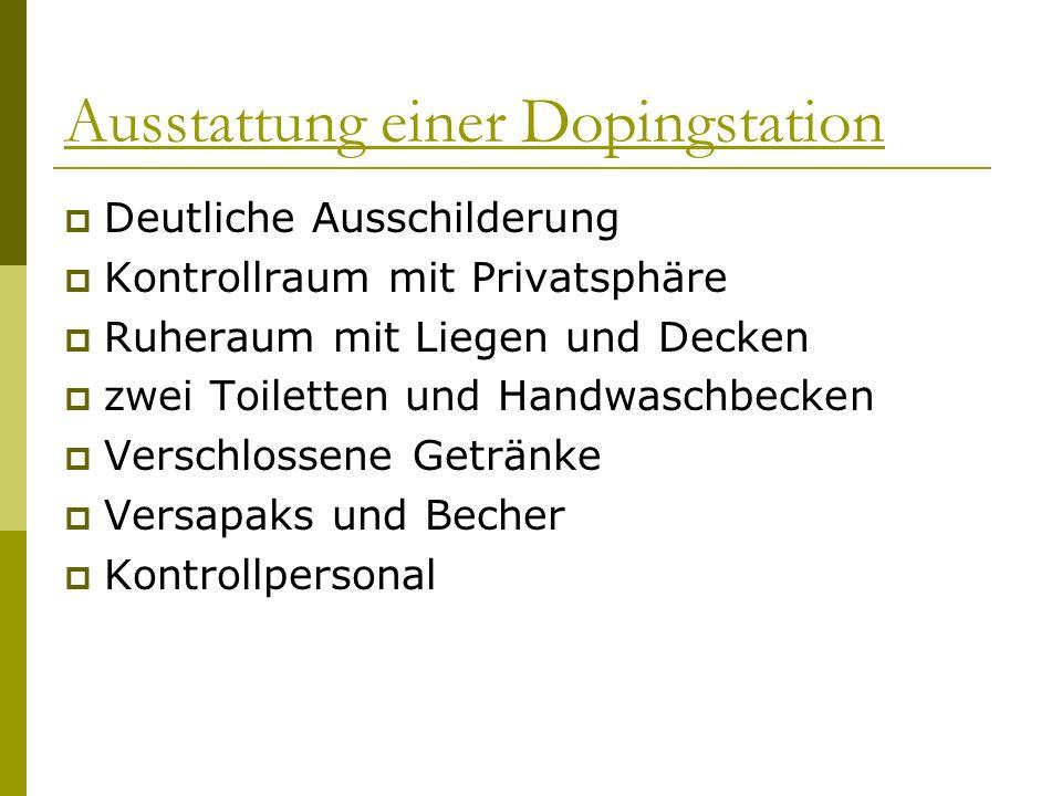 Ausstattung einer Dopingstation