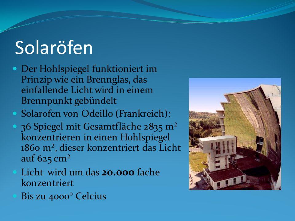 Solaröfen Der Hohlspiegel funktioniert im Prinzip wie ein Brennglas, das einfallende Licht wird in einem Brennpunkt gebündelt.