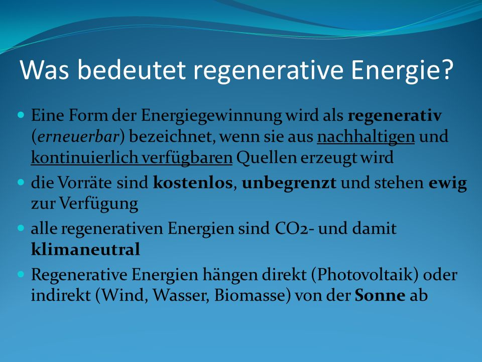 Was bedeutet regenerative Energie