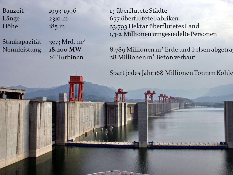 Wasserkraft Bauzeit 1993-1996 Länge 2310 m Höhe 185 m