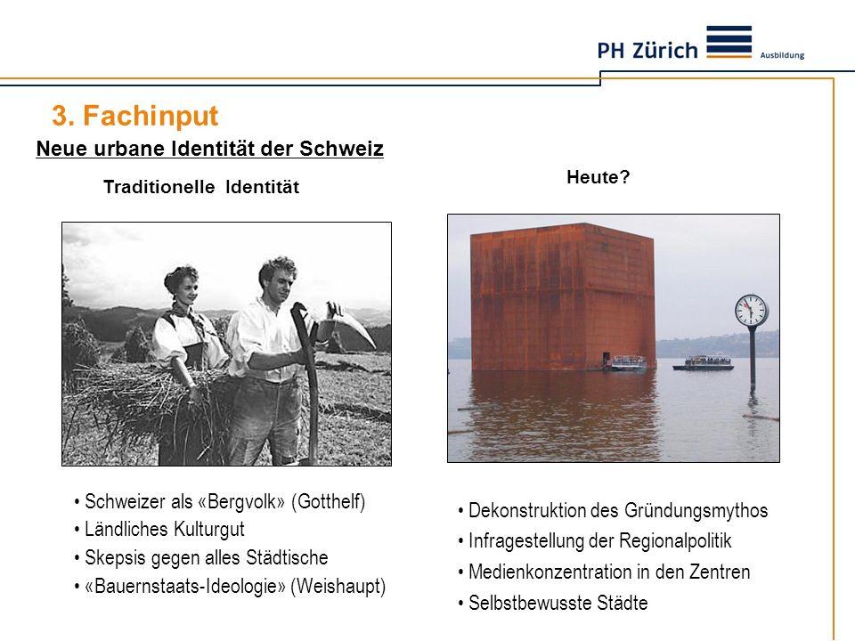 3. Fachinput Neue urbane Identität der Schweiz
