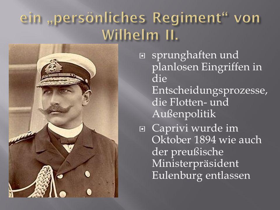 """ein """"persönliches Regiment von Wilhelm II."""