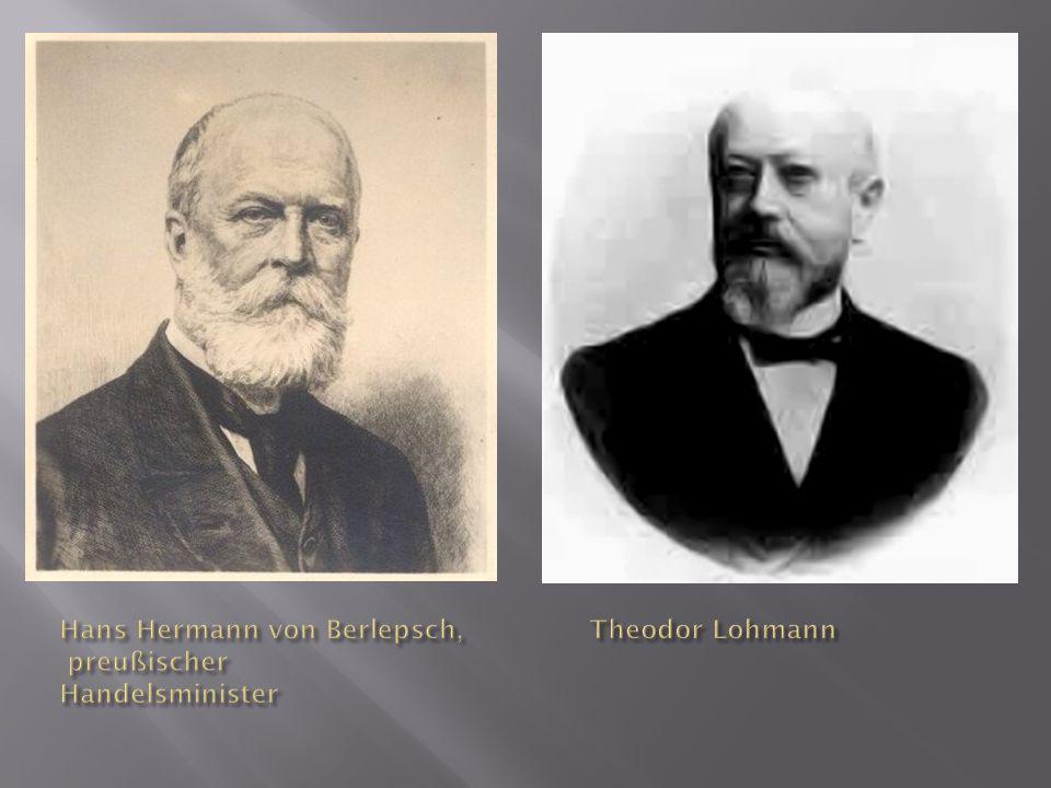 Hans Hermann von Berlepsch, preußischer Handelsminister Theodor Lohmann