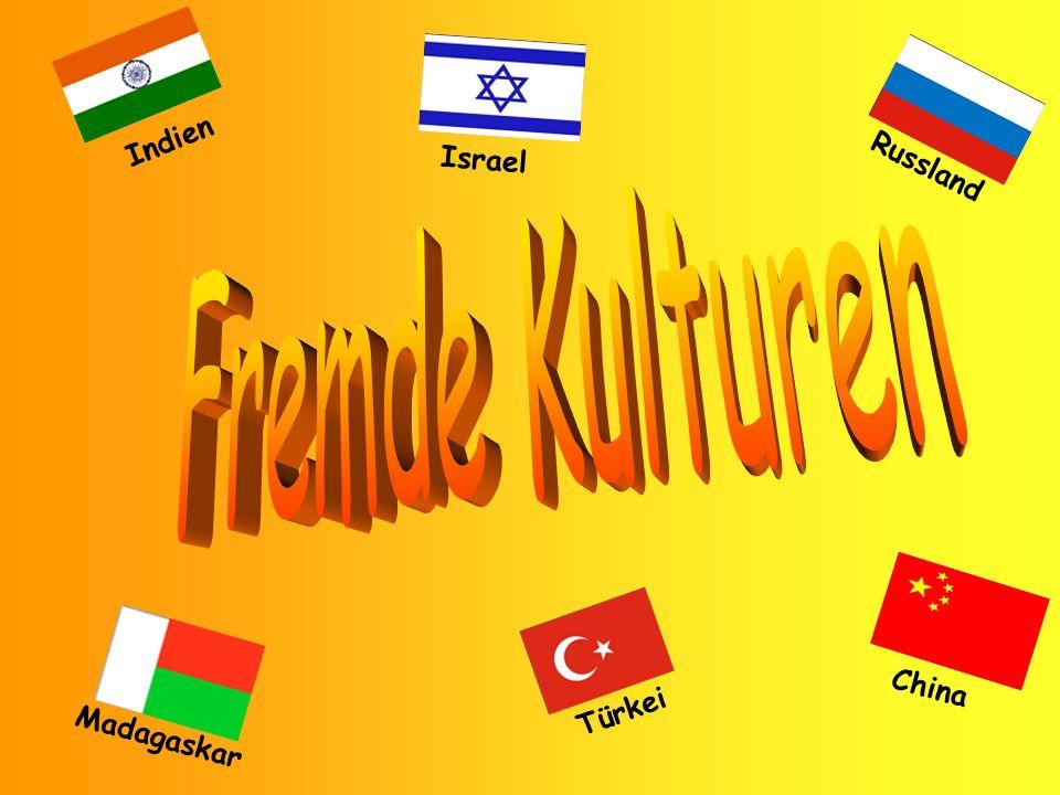Indien Israel Russland Fremde Kulturen China Türkei Madagaskar