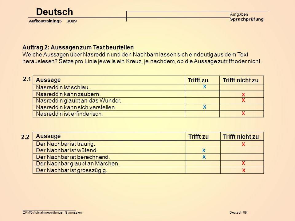 Deutsch Auftrag 2: Aussagen zum Text beurteilen