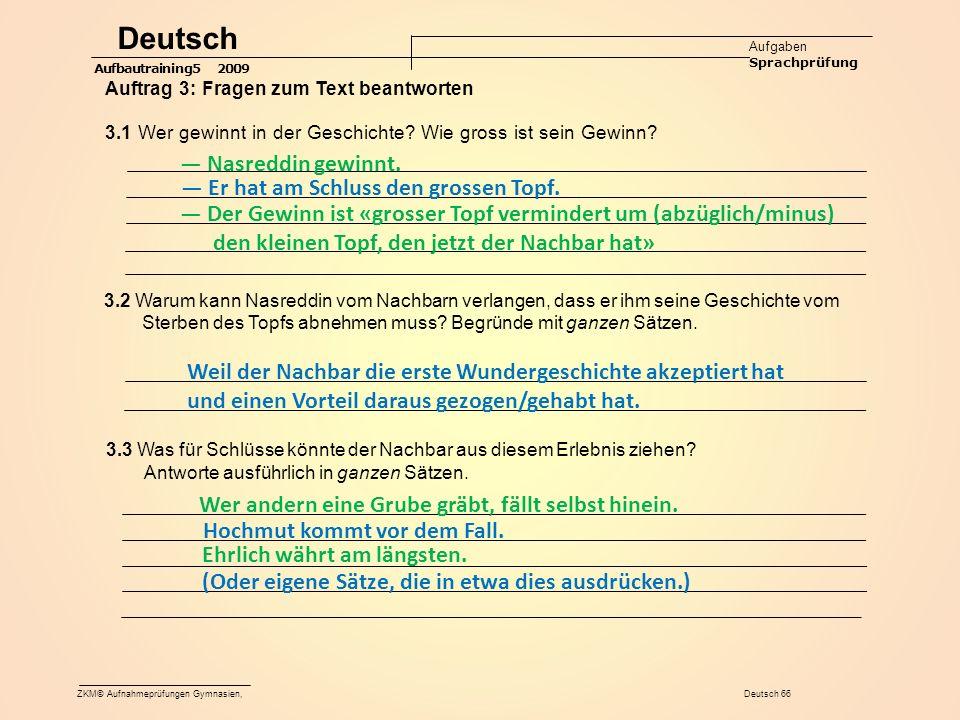Deutsch — Nasreddin gewinnt. — Er hat am Schluss den grossen Topf.