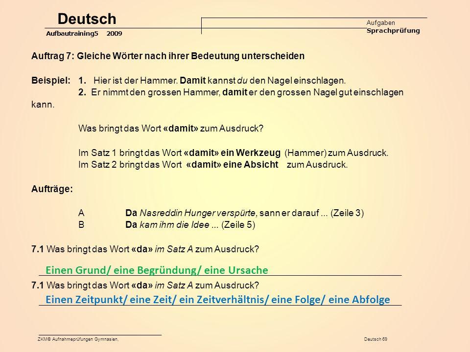 Deutsch Einen Grund/ eine Begründung/ eine Ursache