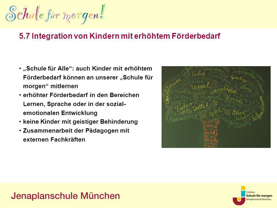 5.7 Integration von Kindern mit erhöhtem Förderbedarf