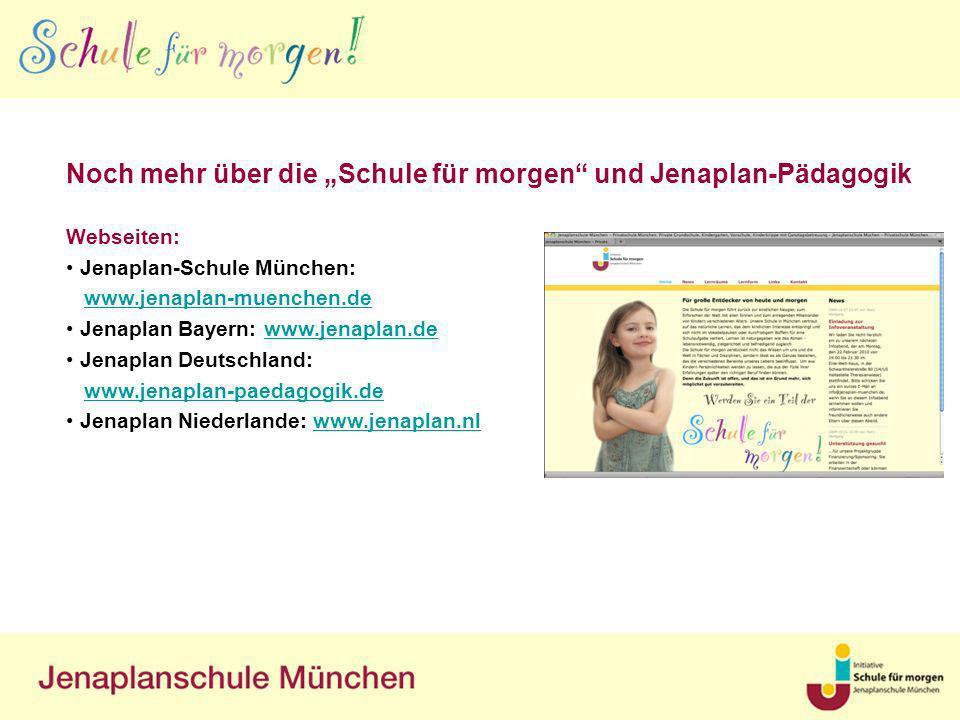 """Noch mehr über die """"Schule für morgen und Jenaplan-Pädagogik"""