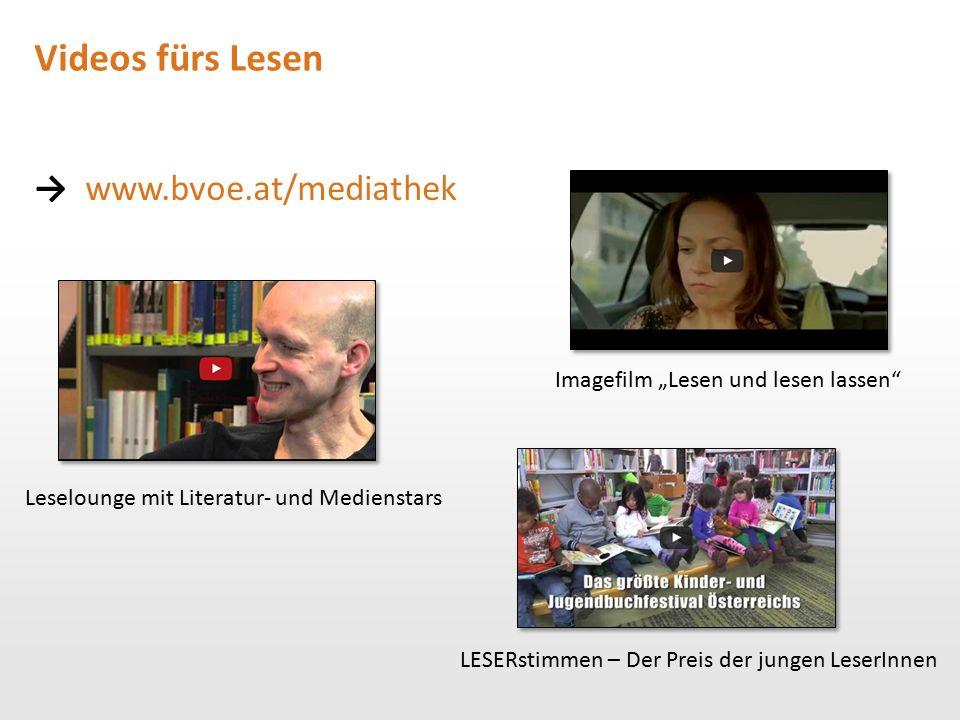 Videos fürs Lesen → www.bvoe.at/mediathek