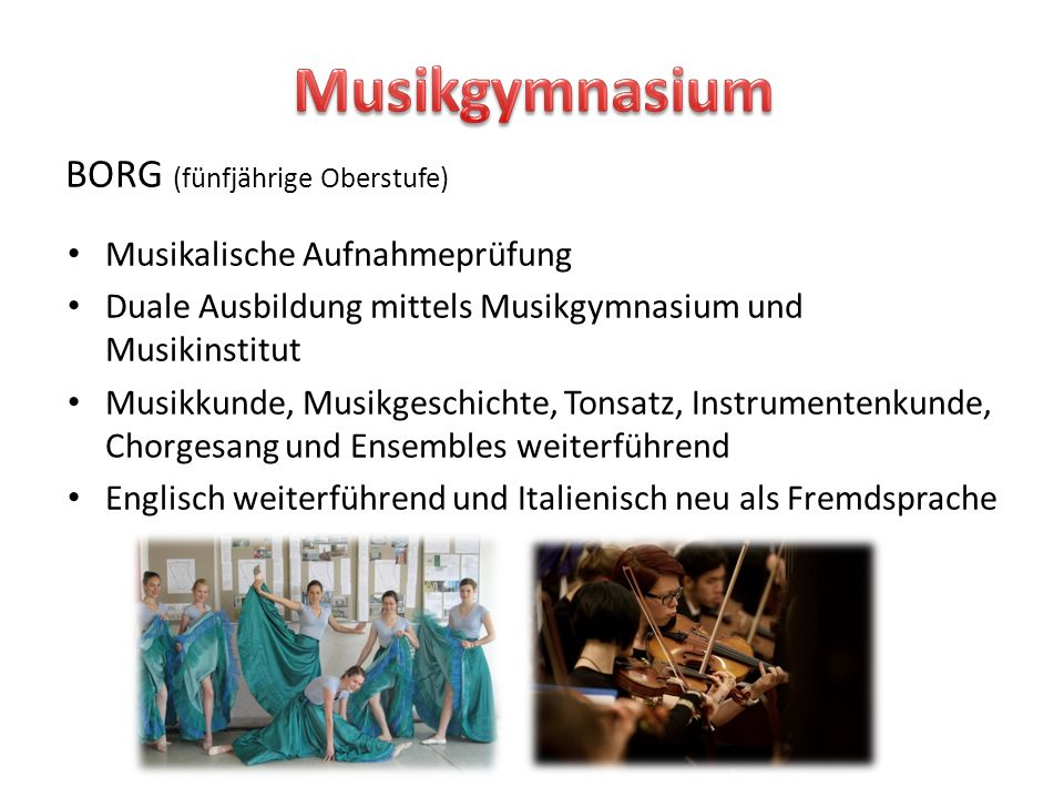 Musikgymnasium BORG (fünfjährige Oberstufe)