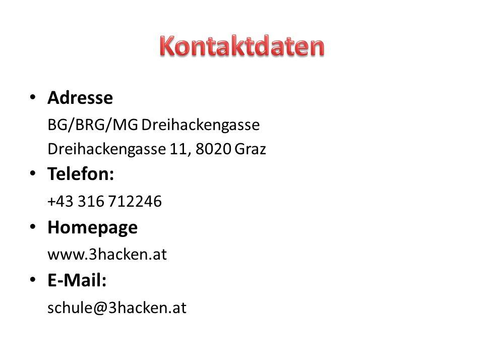 Kontaktdaten Adresse BG/BRG/MG Dreihackengasse Telefon: +43 316 712246